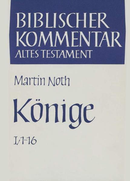 Könige. Kapitel 1 - 16 als Buch