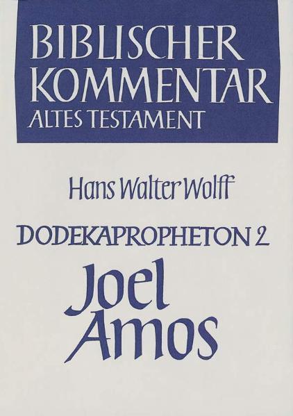 Dodekapropheton 2. Joel. Amos als Buch