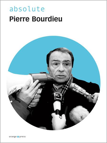 absolute Pierre Bourdieu als Buch