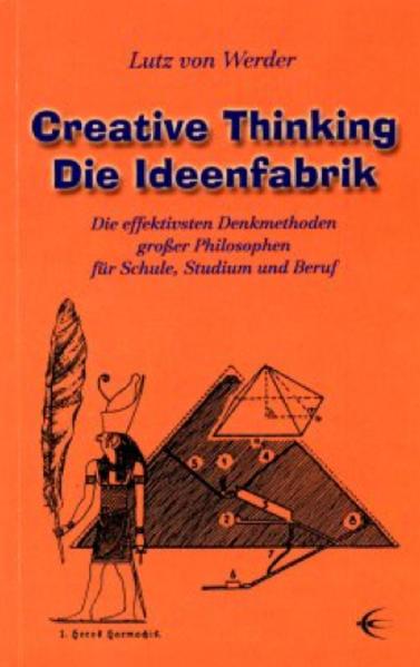 Creative Thinking - Die Ideenfabrik als Buch
