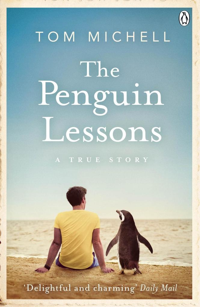 The Penguin Lessons als eBook Download von Tom ...