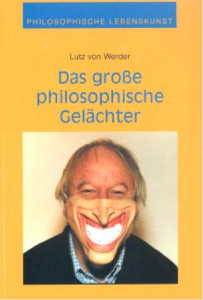 Philosophisches Gelächter für Hoffnungslose als Buch