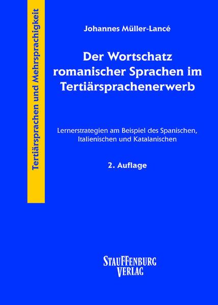 Der Wortschatz romanischer Sprachen im Tertiärsprachenerwerb als Buch