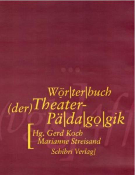 Wörterbuch der Theaterpädagogik als Buch