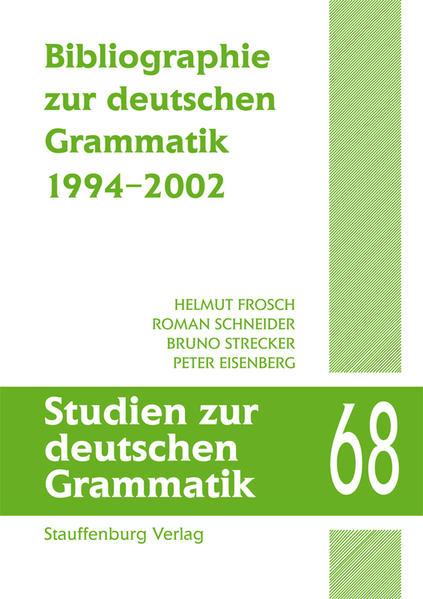 Bibliographie zur deutschen Grammatik 68 als Buch