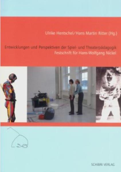 Entwicklungen und Perspektiven der Spiel- und Theaterpädagogik als Buch