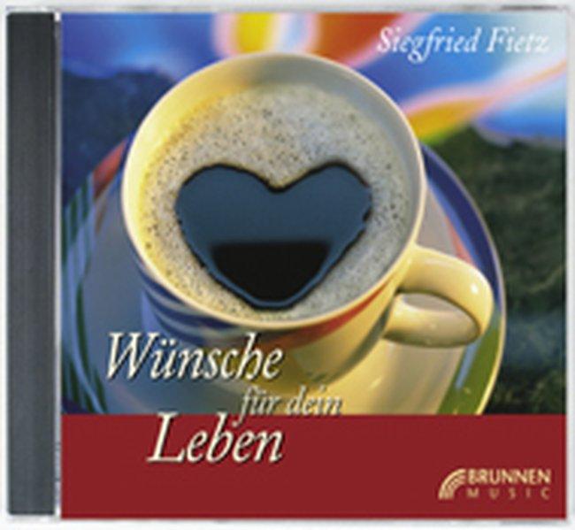 Wünsche für dein Leben. CD als CD