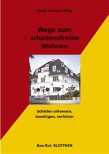 Wege zum schadensfreien Wohnen als Buch