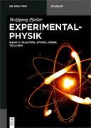 Experimentalphysik Band 5: Quanten, Atome, Kerne, Teilchen
