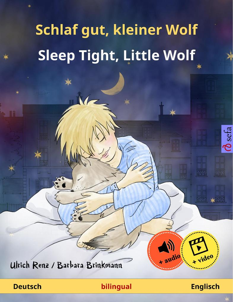 schlaf gut kleiner wolf sleep tight little wolf deutsch englisch zweisprachiges. Black Bedroom Furniture Sets. Home Design Ideas