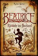 Beatrice - Rückkehr ins Buchland