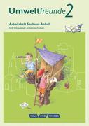 Umweltfreunde 2. Schuljahr. Arbeitsheft Sachsen-Anhalt