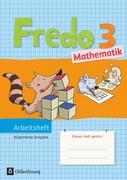 Fredo Mathematik 3. Schuljahr. Arbeitsheft. Ausgabe A für alle Bundesländer (außer Bayern)