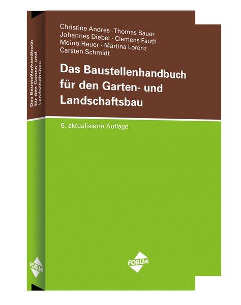 Das Baustellenhandbuch für den Garten- und Land...
