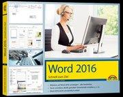 Word 2016 Schnell zum Ziel: Auf einen Blick alles erklärt