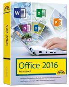 Office 2016 - Das Praxishandbuch