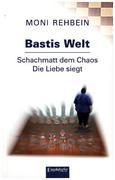 Bastis Welt