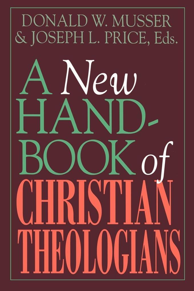 A New Handbook of Christian Theologians als Taschenbuch