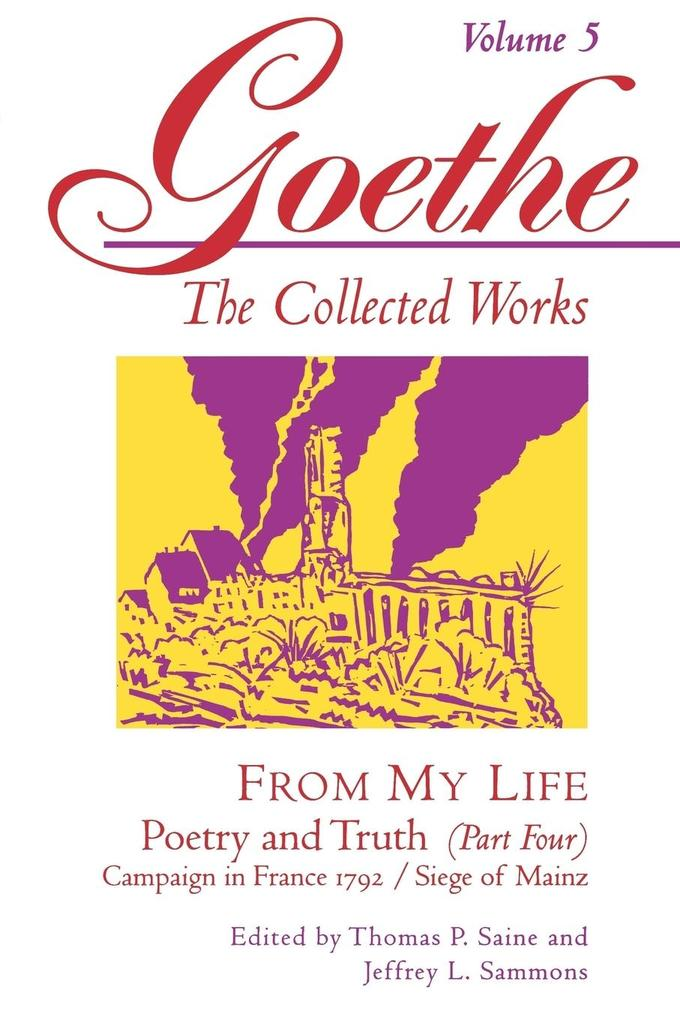Goethe, Volume 5: From My Life: Campaign in France 1792-Siege of Mainz als Taschenbuch