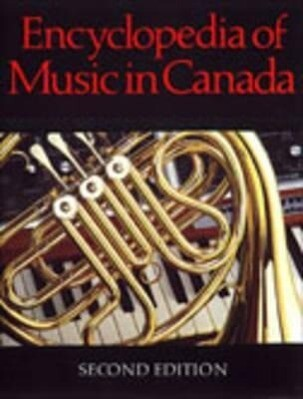 Encyclopedia of Music in Canada als Buch