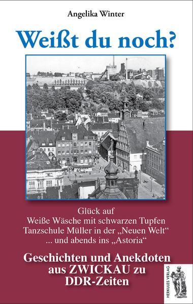 Zwickau - Weißt du noch? als Buch von Angelika ...