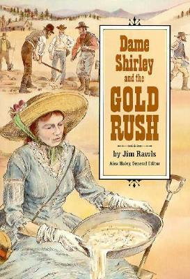 Dame Shirley and the Gold Rush: Student Reader als Taschenbuch