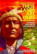 Steck-Vaughn Stories of America: Student Reader These Lands Are Ours, Story Book