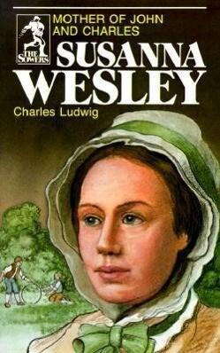 Susanna Wesley (Sowers Series) als Taschenbuch