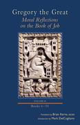 Moral Reflections on the Book of Job, Volume 2: Books 6-10