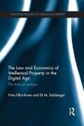 The Law and Economics of Intellectual Property in the Digital Age
