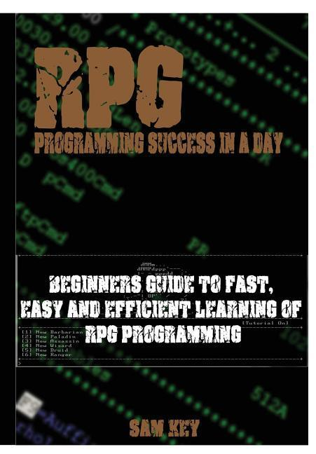 RPG Programming Success In A Day als Buch von S...