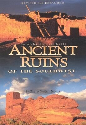 Ancient Ruins of the Southwest: An Archaeological Guide als Taschenbuch