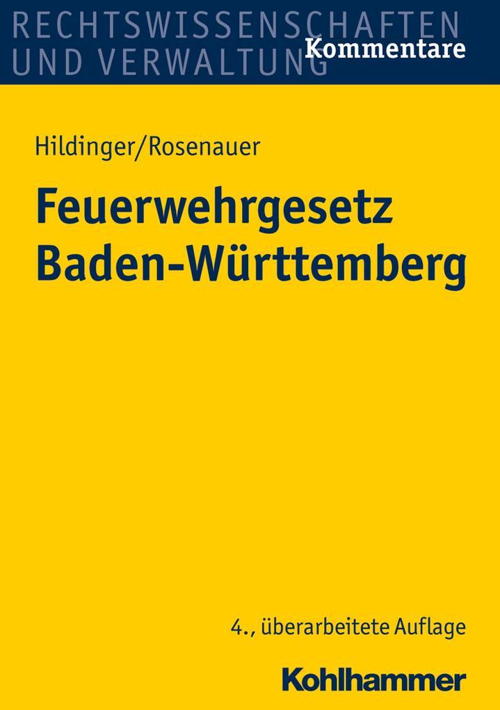 Feuerwehrgesetz Baden-Württemberg als Buch von ...