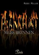 Frankfurt muss brennen