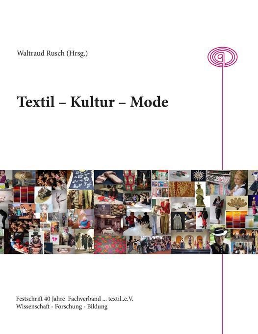 Textil - Kultur - Mode als Buch von