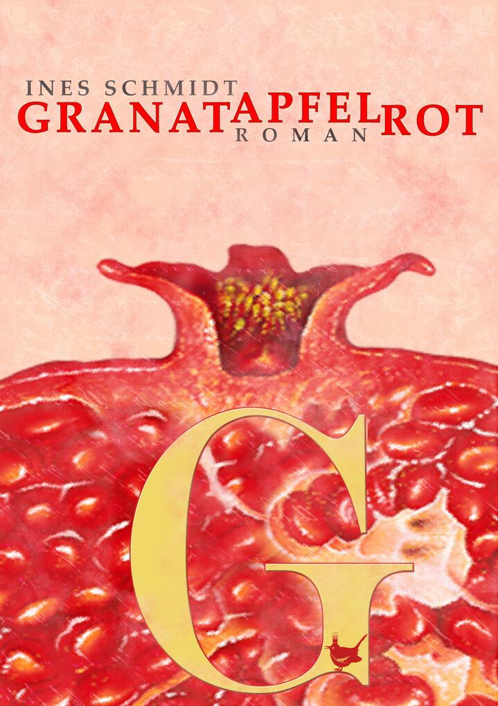 Granatapfelrot als eBook