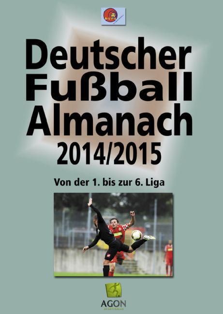 Deutscher Fußball-Almanach. Saison 2014/2015 al...