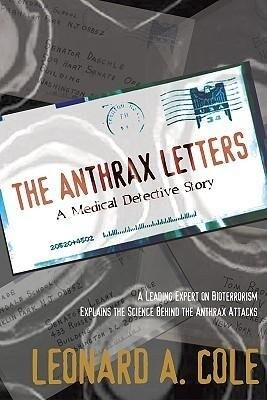 The Anthrax Letters: A Medical Detective Story als Buch