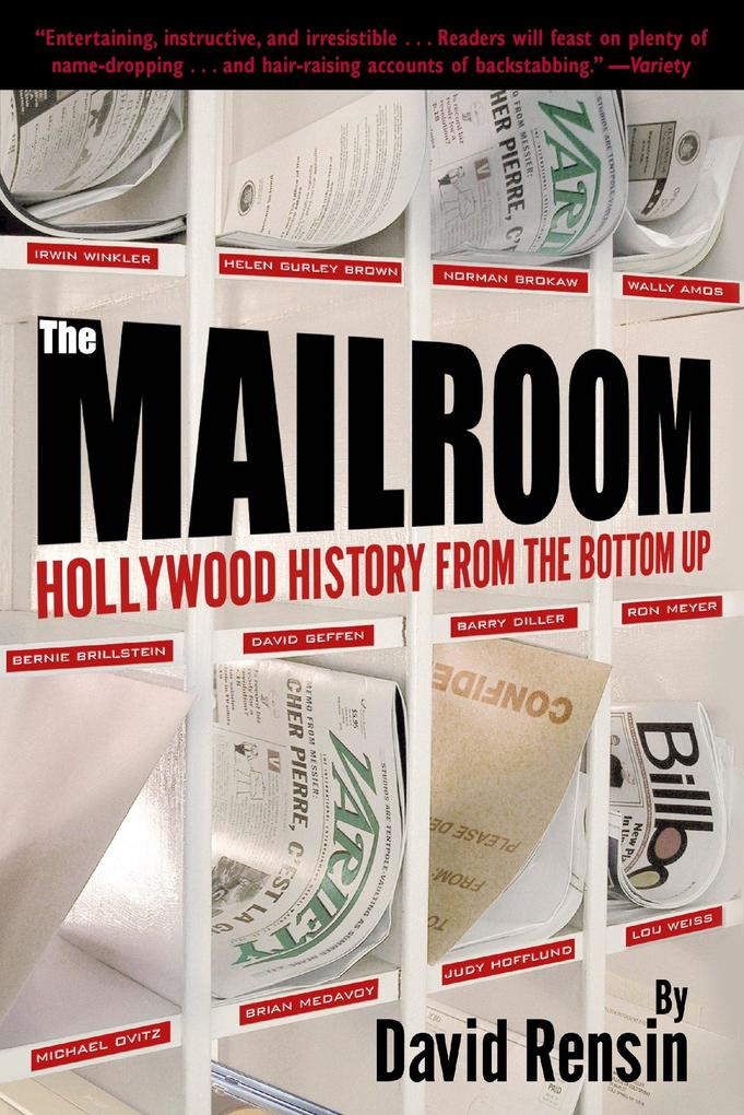 The Mailroom: Hollywood History from the Bottom Up als Taschenbuch