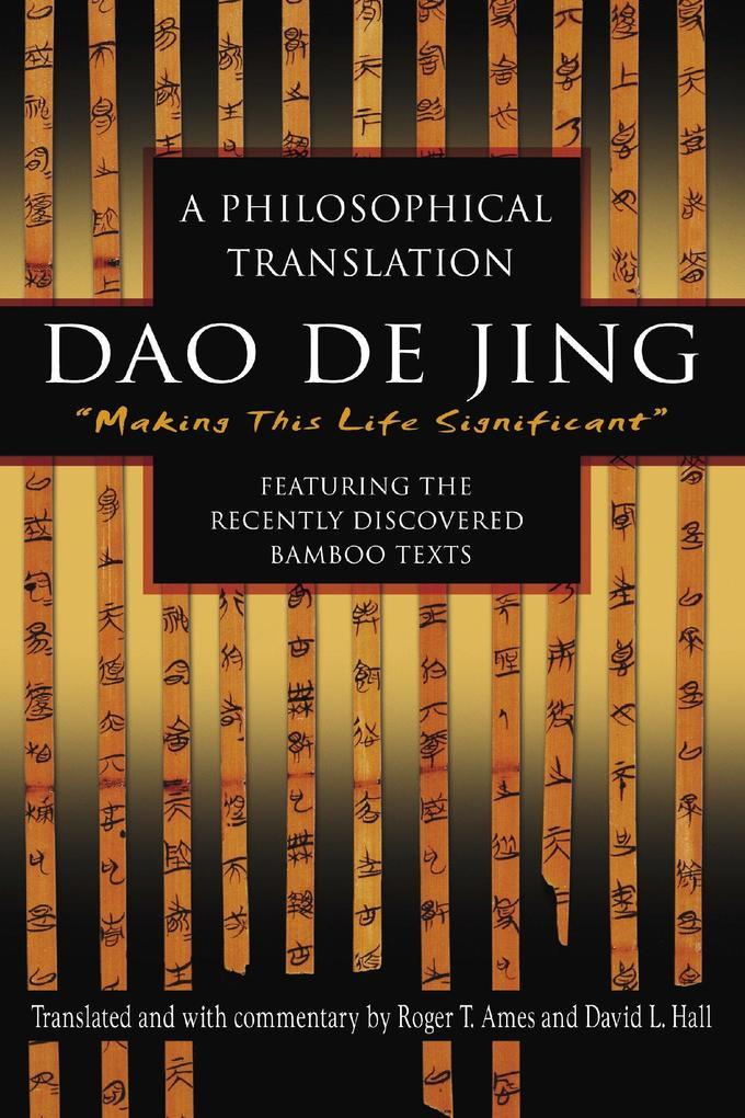 DAO de Jing: A Philosophical Translation als Taschenbuch