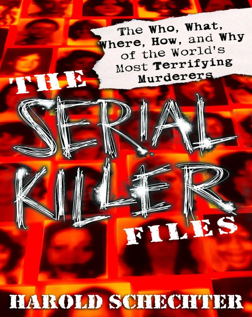 The Serial Killer Files als Taschenbuch