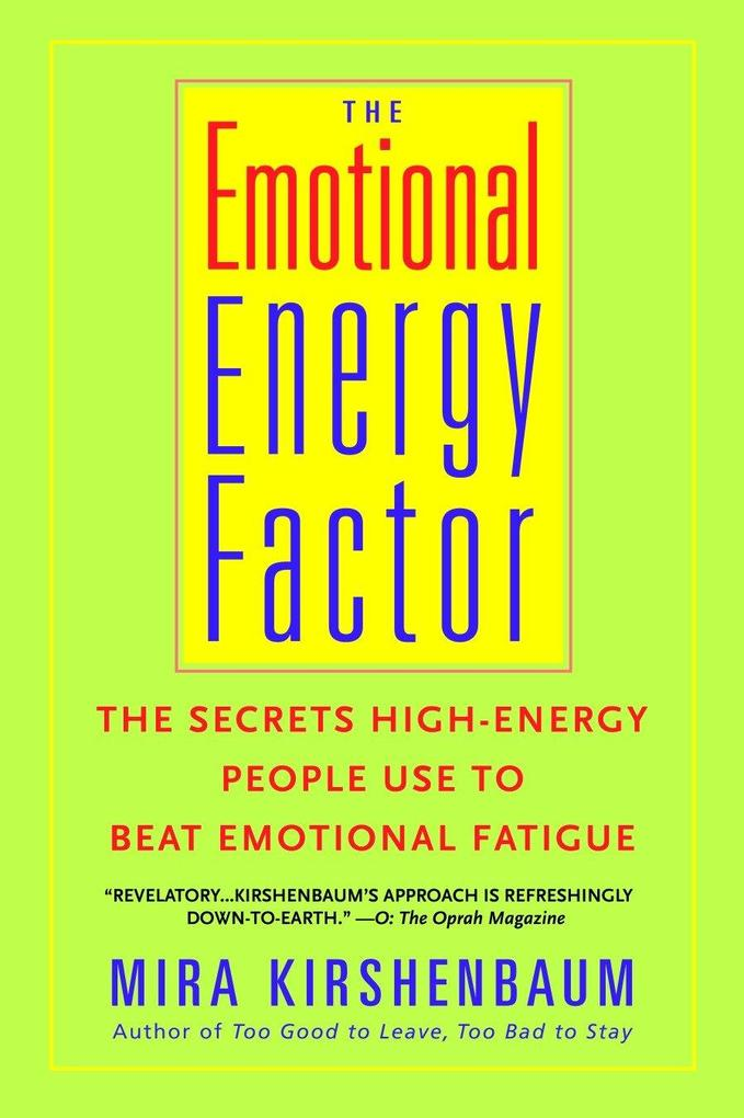 The Emotional Energy Factor: The Secrets High-Energy People Use to Beat Emotional Fatigue als Taschenbuch