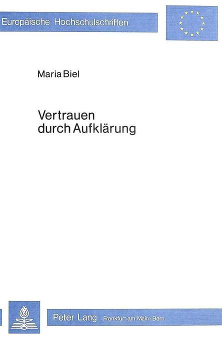 Vertrauen durch Aufklärung als Buch von Maria Biel