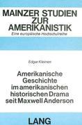 Amerikanische Geschichte im amerikanischen historischen Drama seit Maxwell Anderson