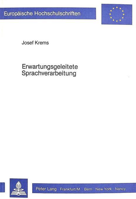 Erwartungsgeleitete Sprachverarbeitung als Buch...