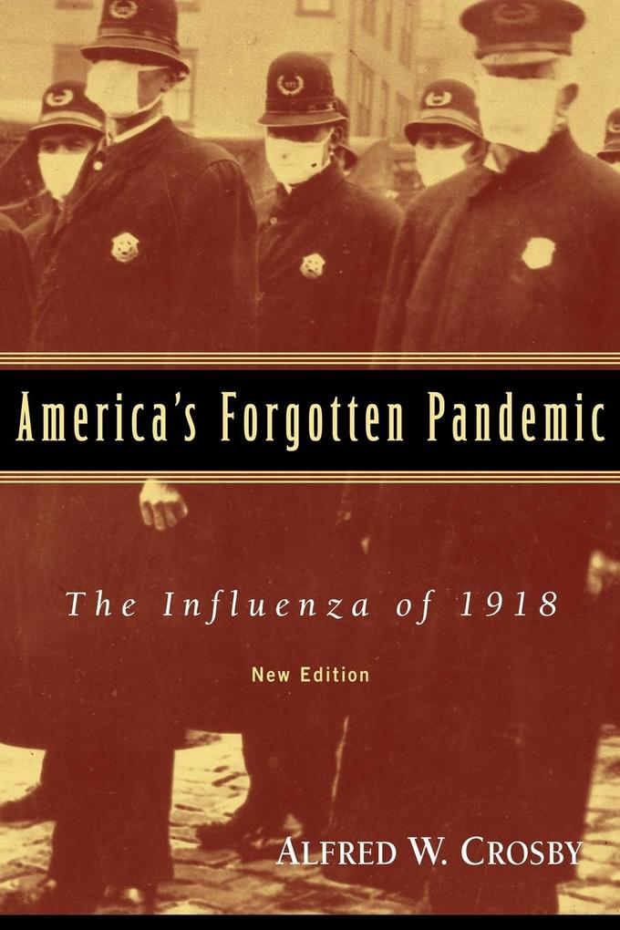 America's Forgotten Pandemic: The Influenza of 1918 als Taschenbuch