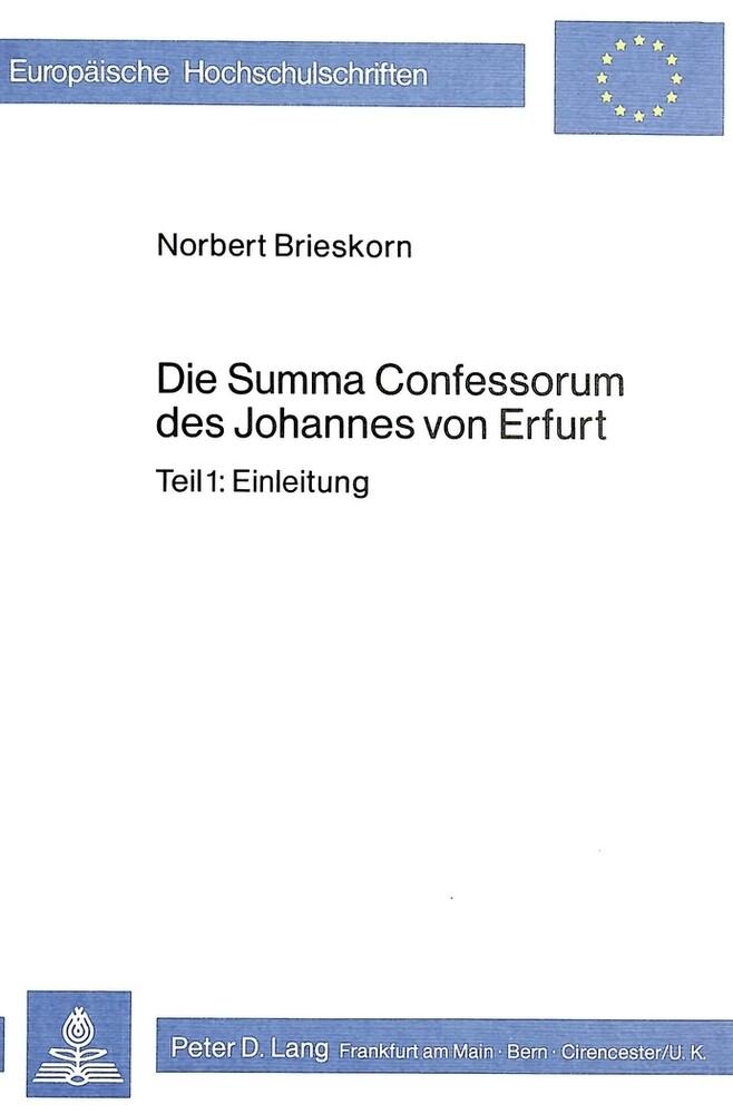 Die Summa Confessorum des Johannes von Erfurt a...