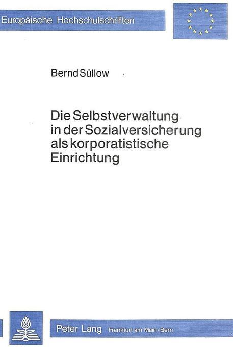 Die Selbstverwaltung in der Sozialversicherung ...