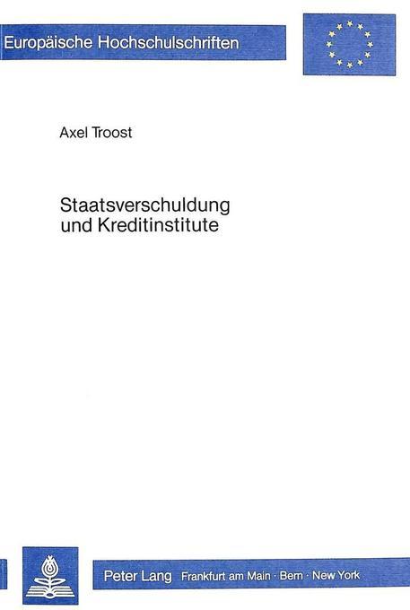 Staatsverschuldung und Kreditinstitute als Buch...