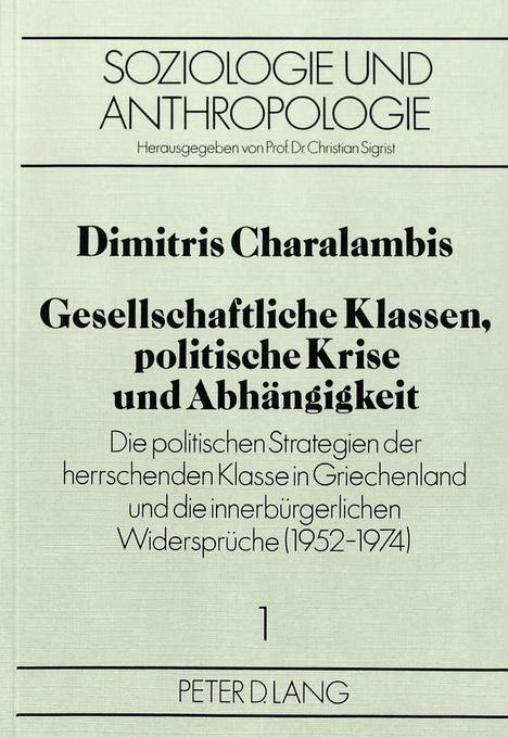 Gesellschaftliche Klassen, politische Krise und...